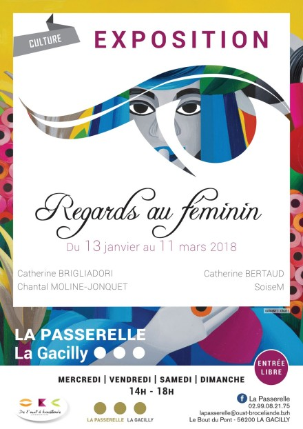 Exposition Regards au féminin à La Passerelle à La Gacilly